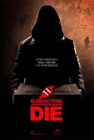 Жребий / Игральная кость / Die (2010)